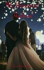 My Unmarried Husband by mahimasakalle24