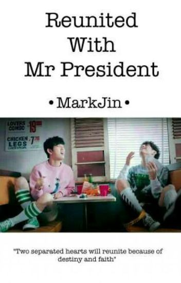 Reunited with Mr.President /Marknior/ √