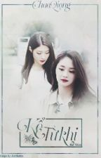[Fanfic] [I.O.I] [ChaeQiong] Kể Từ Khi by Meese19