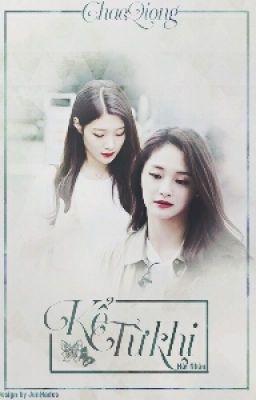 [Fanfic] [I.O.I] [ChaeQiong] Kể Từ Khi