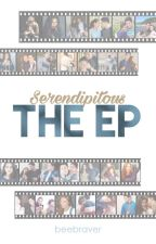 Serendipitous: The EP by beebraver