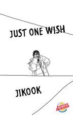 Just One Wish (JiKook) by BangtanBurger