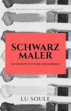 SchwarzMaler by quietpoetess