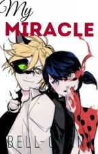 My Miracle|| 1.Kitap by Bell_Chan