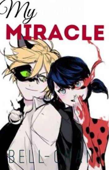 My Miracle|| 1.Kitap