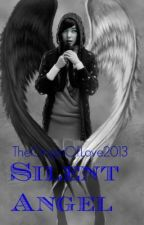 Silent Angel (BoyxBoy) by TheOriginOfLove2013