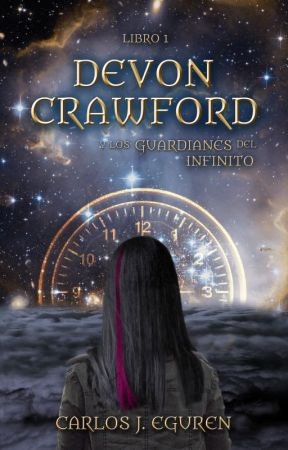 Devon Crawford y los Guardianes del Infinito (primeros capítulos) by Carlos_J_Eguren