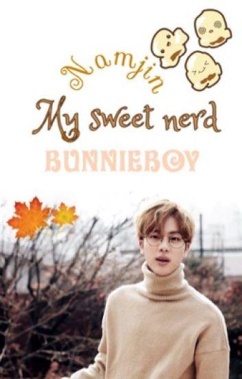 My Sweet Nerd   Namjin
