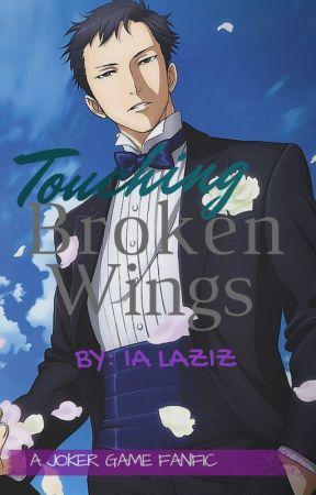 Touching Broken Wings (Joker Game fanfic) by chilolarca