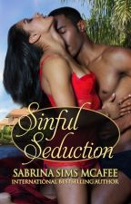 Sinful Seduction by sabrinamcafee