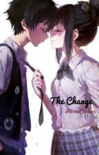 The Change .:~COMPLETED~:. by iiAnimempress