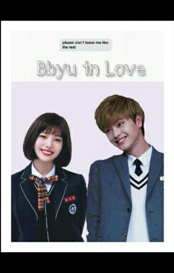 Bbyu In Love [COMPLETE]