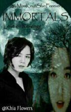 IMMORTALS  by MissKeunShinForever