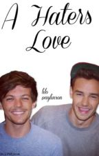 A Haters Love (lilo paylinson) by king_liam_p