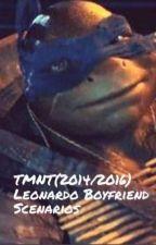TMNT(2014)- Leonardo Boyfriend Scenarios  by DivineOdyssey