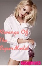 Revenge of the SuperModel by Olivia_undercover