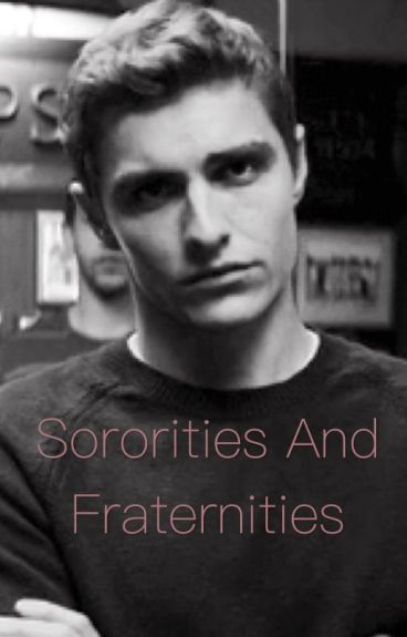 Sororities and fraternities