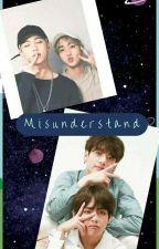 Misunderstand [END] by Firda_WLY