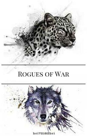 Rogues of War by bri72182bri