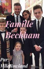 BECKHAM FAMILY  [EN RÉÉCRITURE] by BitchyBitchxoxo