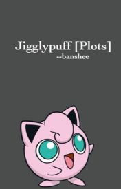 Jigglypuff [Plots] by --banshee