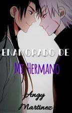 Me Enamore De Mi Hermano by MizukiSanae45