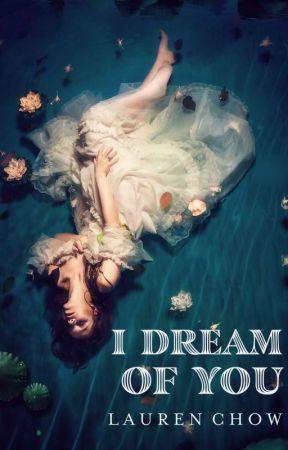 I Dream of You | ✔️ by lalalanddreamss