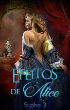 Efeitos de Alice by SyphaB
