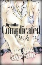 Complicated |[Fairy Tail]| by UniKa_