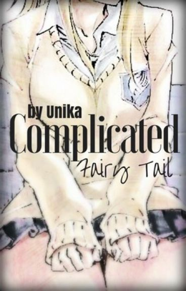 Complicated |[Fairy Tail]|