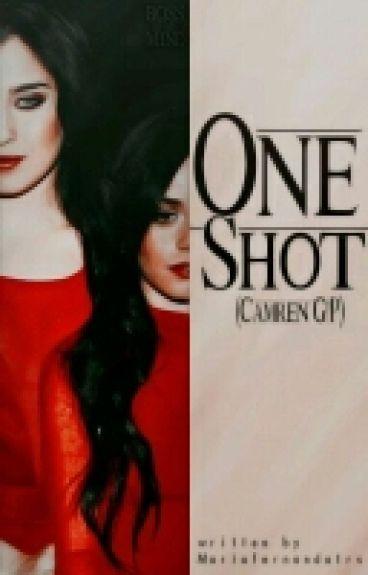 One Shot (Camren G!P)