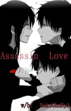 Assassin Love | #COMPLETED# by NekoChuNyA