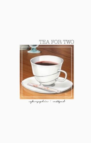 tea for two | soukoku