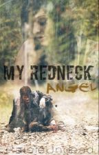 My Redneck Angel by RainieUndead