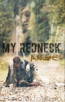 My Redneck Angel
