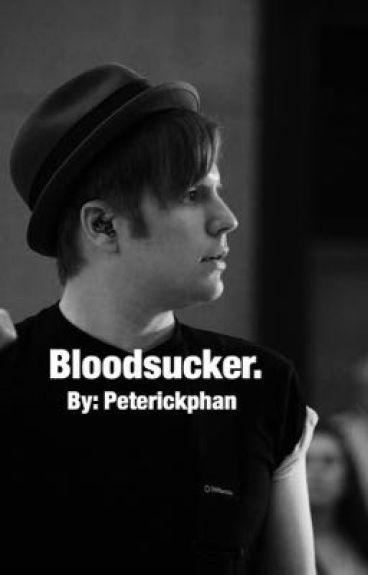 Bloodsucker.
