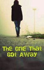 The One That Got Away by prettylittlearmy
