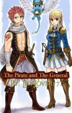 The Pirate And The General(Nalu FanFic) by Lionlover1714
