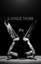 L'ange noir by EloCestMoi