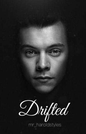 DRIFTED |Harry Styles|