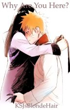 Why Are You Here? {A NaruHina story} by Kim_Razzy