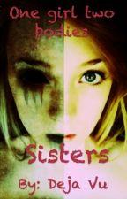 Sisters by ReinaRinori221