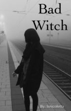 Bad witch by isnicoletta