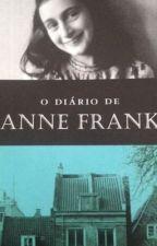 O Diário de Anne Frank by MirianLima69