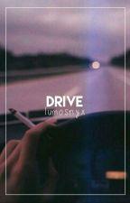 drive. by lumosnyx