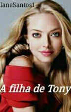 A Filha De Tony Stark by AllanaSantos1