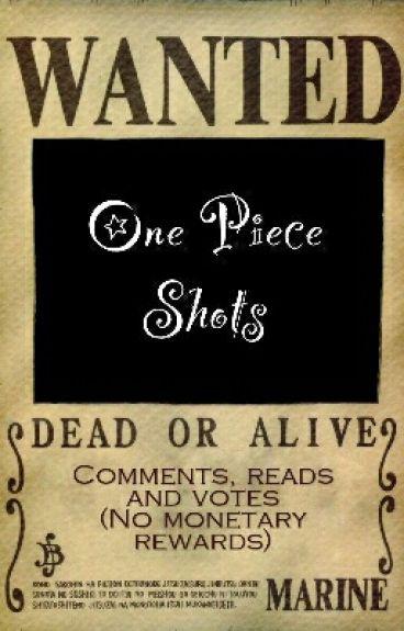 One Piece Shots