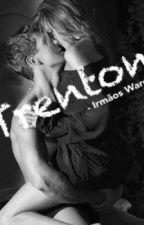 TRENTON WARD -Irmãos Ward by aleinadh