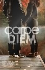 Carpe Diem (editing) by _hayley
