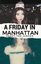 A Friday in Manhattan  by Kenzy_the_singer